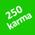 250 karma
